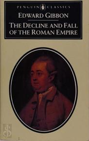 The decline and fall of the Roman Empire - Edward Gibbon, Dero A. Saunders (ISBN 9780140431896)