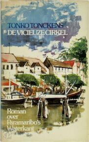 Vicieuze cirkel - Tonko Tonckens (ISBN 9789061352617)