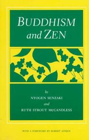 Buddhism and Zen - Nyogen Senzaki, Ruth Strout McCandless (ISBN 9780865473157)