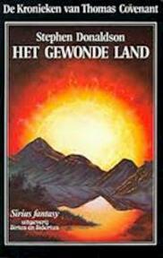 Het gewonde land - Stephen Donaldson, Max Schuchart (ISBN 9789064410567)
