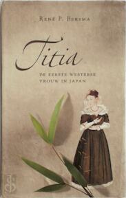 Titia - R. Bersma (ISBN 9789090173498)