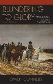 Blundering to Glory - Owen Connelly (ISBN 9780742553187)