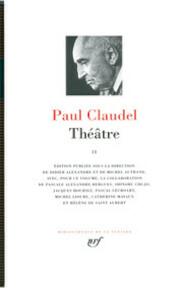 Théâtre II - Paul Claudel