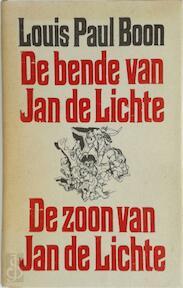 De bende van Jan de Lichte / De zoon van Jan de Lichte - Louis Paul Boon (ISBN 9789029503303)