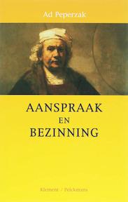 Aanspraak en bezinning - A.Th. Peperzak (ISBN 9789086870080)