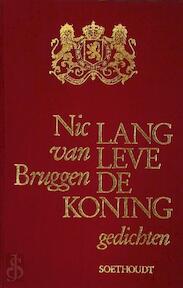 Lang leve de Koning - Nic van Bruggen (ISBN 9789063720452)
