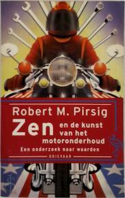 Zen en de kunst van het motoronderhoud - Robert M. Pirsig (ISBN 9789057132179)