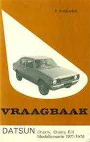 Vraagbaak voor uw DatsunCherry F-II Modellenserie 1971-1978 - L.N. Keff, Olyslager Organisation (ISBN 9789020110494)