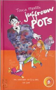 Juffrouw Pots - Tosca Menten (ISBN 9789000348954)
