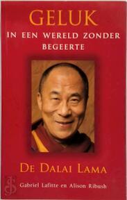 De Dali Lama. Geluk in een wereld zonder begeerte - Gabriel Lafitte, Alison Ribush, Rob Pijpers (ISBN 9789045302928)
