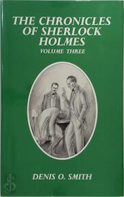 The Chronicle of Sherlock Holmes - Denis O. Smith (ISBN 1899562869)
