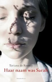 Haar naam was Sarah - Tatiana de Rosnay (ISBN 9789047200796)