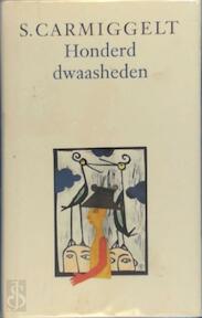 Honderd dwaasheden - S. Carmiggelt (ISBN 9789029511292)