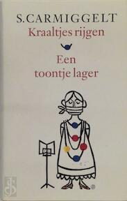 Kraaltjes rijgen . Een toontje lager - Simon Carmiggelt, S. Carmiggelt (ISBN 9789029509145)
