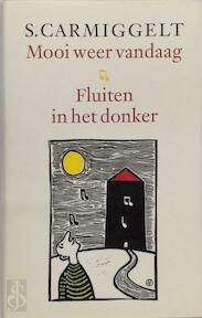Mooi weer vandaag & Fluiten in het donker - Simon Carmiggelt, S. Carmiggelt (ISBN 9789029509367)