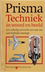 Prisma Techniek in woord en beeld - Zonder Schrijver (ISBN 9789027430687)