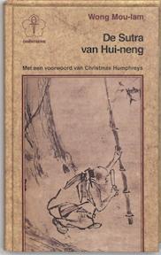 De Soetra van Hui Neng - Wong Mou-lam (ISBN 9789020219784)