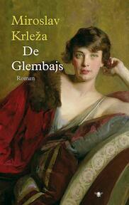 De Glembays - Miroslav Krleza (ISBN 9789023426370)