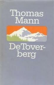 De Toverberg - Thomas Mann (ISBN 9789029530057)