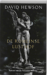 De Romeinse Lusthof - David Hewson (ISBN 9789026126956)