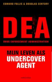 DEA - Edward Follis, Douglas Century (ISBN 9789026327896)