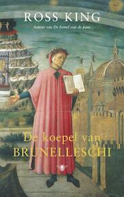 De koepel van Brunelleschi - R. King (ISBN 9789023417088)