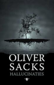 Hallucinaties - Oliver Sacks (ISBN 9789023471424)