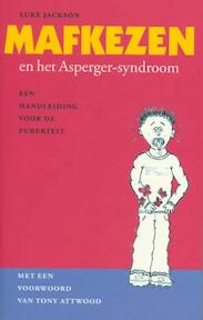 Mafkezen en het Asperger-syndroom - Luke Jackson (ISBN 9789057121685)