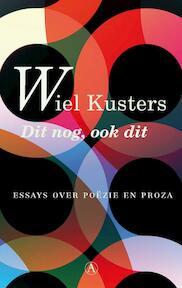 Dit nog, ook dit - Wiel Kusters (ISBN 9789025369347)