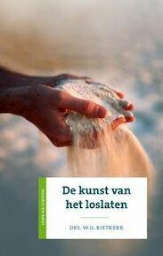 De kunst van het loslaten - W.G. Rietkerk, Wim Rietkerk (ISBN 9789043503006)