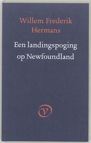 Een landingspoging op Newfoundland - Willem Frederik Hermans (ISBN 9789028202634)