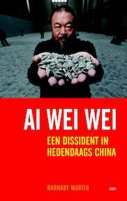 Ai weiwei - Barnaby Martin (ISBN 9789026325823)