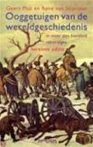 Ooggetuigen van de wereldgeschiedenis - G. Mak, R. van Stipriaan (ISBN 9789044601824)
