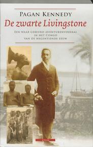De zwarte Livingstone - P. Kennedy (ISBN 9789045011158)