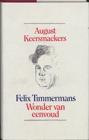 Felix Timmermans - August Keersmaekers (ISBN 9789061525936)