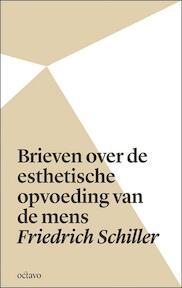 Brieven over de esthetische opvoeding van de mens - Friedrich Schiller, Friedrich von Schiller (ISBN 9789490334024)