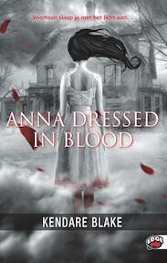 Anna dressed in blood - Kendare Blake (ISBN 9789022329283)