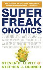 SuperFreakonomics - Steven D. Levitt, Stephen J. Dubner (ISBN 9789023465355)