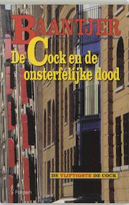 De Cock en de onsterfelijke dood - A.C. Baantjer, Appie Baantjer (ISBN 9789026114342)