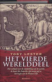 Het vierde werelddeel - Toby Lester (ISBN 9789045849447)