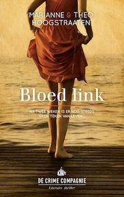 Bloed link - Marianne Hoogstraaten, Theo Hoogstraaten (ISBN 9789461091574)