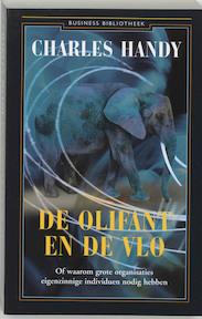 De olifant en de vlo - Charles Handy, J. Nobel (ISBN 9789025415587)