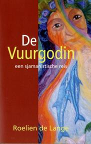 De vuurgodin - Roelien De Lange (ISBN 9789069634760)