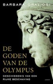 De goden van Olympus - Barbara Graziosi (ISBN 9789026322648)