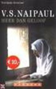 Meer dan geloof - V.S. Naipaul, Tinke Davids (ISBN 9789025496999)