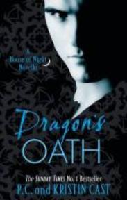 House of Night Stories 01. Dragon's Oath - P. C. Cast (ISBN 9781907411182)