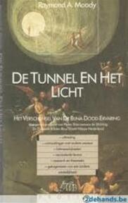 De tunnel en het licht - Raymond A. Moody (ISBN 9789022978054)