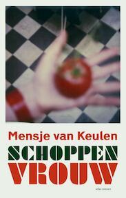 Schoppenvrouw - Mensje van Keulen (ISBN 9789025446987)