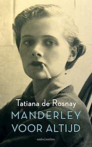 Manderley voor altijd - Tatiana de Rosnay (ISBN 9789026332456)