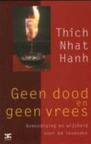 Geen dood en geen vrees - T.N. Hanh (ISBN 9789021535593)